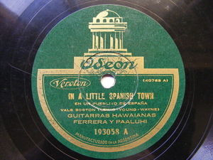 FERRERA & PAALUHI Odeon 193058 78 IN A LITTLE SPANISH TOWN/ONE, TWO, THREE, FOUR