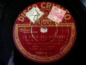 GARDEL Criollo 18818 78rpm LA PENA DEL PAYADOR/POBRE GA