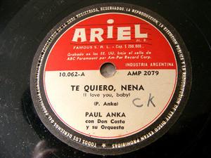 PAUL ANKA Rare Arg ARIEL 10062 78rpm TE QUIERO NENA