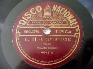 F. CANARO Nacional 4047 TANGO 78rpm EL 11/HOPA, HOPA