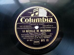 EXPERT Columbia 60 CHORAL 78rpm LA BATAILLE DE MARIGNAN