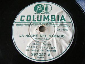 FRANK SINATRA Columbia 297027 78rpm NOCHE DEL SABADO