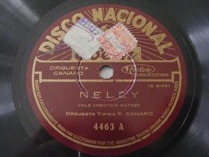 FRANCISCO CANARO Nacional 4463 TANGO 78rpm SEGUIME SI PODES / NELLY
