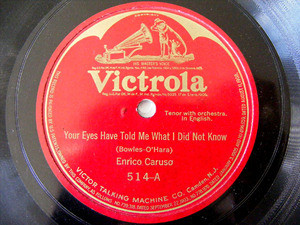 ENRICO CARUSO Victrola 514 OPERA 78rpm TRUSTING EYES