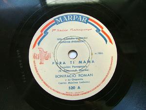 BONIFACIO ROMAN Rare MARPAR 520 PARAGUAY FOLK 78rpm