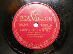 ISABEL MARENGO Rca Victor 4209 78rpm CANCION DEL CARRETERO / VIDALITA