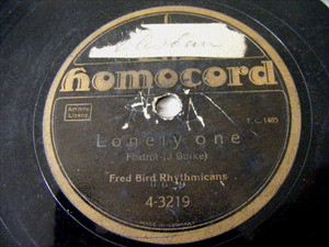FRED BIRD RHYTHMICANS Homocord 3219 JAZZ 78 LONELY ONE