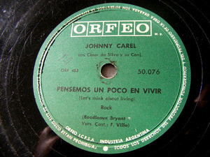 JOHNNY CAREL Orfeo 50076 Arg ROCK 78rpm SI QUIERES