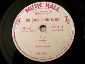 CANTORES DEL HUACO Music Hall 15739 Arg FOLK 78rpm TU