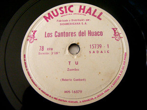 CANTORES DEL HUACO Music Hall 15739 Arg FOLK 78rpm TU