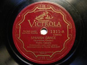 PABLO CASALS Victrola 1311 CELLO 78rpm SPANISH DANCE