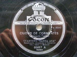 CUARTETO SANTA ANA Odeon 8967 CHAMAME 78 CIUDAD DE CORRIENTES/EL PAYE