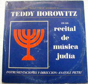 TEDDY HOROWITZ Benei Tikva 0010 Jewish Recital LP