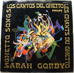 SARAH GORBY Philips 82157 CANTOS DEL GHETTO Mono LP