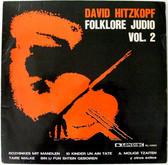 DAVID HITZKOPF Londisc RL 42000 FOLKLORE JUDIO Vol 2 LP