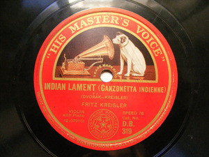 FRITZ KREISLER Hmv 319 VIOLIN 78rpm INDIAN LAMENTT