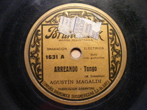 AGUSTIN MAGALDI Brunswick 1631 TANGO 78 ARREANDO / NO DIGAS QUE NO (126080