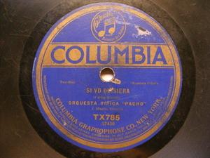 ORQUESTA PACHO Columbia 785 TANGO 78 rpm IRMA/SI VD QUISIERA (10442)
