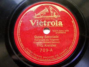 FRITZ KREISLER Victrola 709 VIOLIN 78rpm GYPSY SERENADE