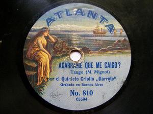 QUINTETO CRIOLLO GARROTE Atlanta 810 TANGO 78 ORO VIEJO / AGARRAME QUE ME CAIGO? (12779)