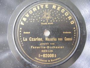 FAVORITE-ORCHESTRE Favorite 1-62008-9D DEUTSCH 78 LA CZARINE Mazurka Von Ganne (12787)