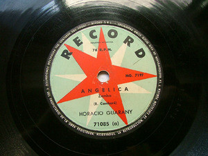 HORACIO GUARANY Arg RECORD 71085 78rpm ANGELICA