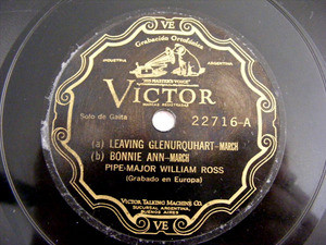 PIPE-MAJOR WILLIAM ROSS Victor 22716 BAGPIPE SOLO 78rpm