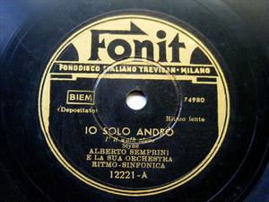 ALBERTO SEMPRINI Fonit 12221 78rpm IO SOLO ANDRO
