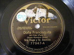 RAGA & BASTIDA Victor 77947 SPANISH 78rpm FRANCISQUITA