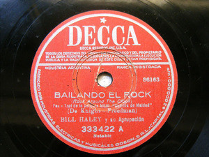 BILL HALEY Decca 333422 RARE ARGENTINA 78 ROCK AROUND THE CLOCK / TRECE MUJERESS