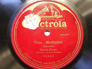 MISCHA ELMAN Victrola 74341 VIOLIN 1Side 78 THAIS Meditation EX