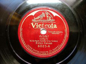 ENRICO CARUSO Victrola 6025 OPERA 78rpm PE´CHE?