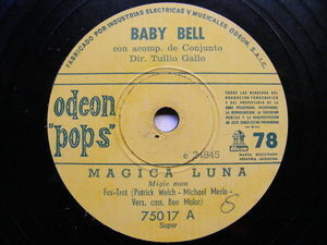 BABY BELL (TULLIO GALLO) Odeon Pops 75017 ARGENTINA ROCK 78 FUISTE TU