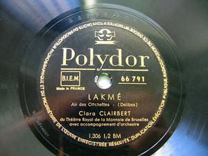 CLAIRBERT CLARA sop Lakme Fr POLYDOR 66791 12'' 78rpm