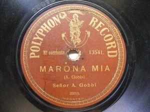 A. GOBBI Polyphon 20010/5 78rpm INCONVENIENTES DEL MATRIMONIO / MARONA MIA