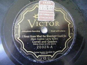 CORREL & GOSDEN / MITCHELL BROTHERS Victor 20324 78 I NEVER KNEW MOONLIGHT