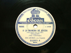 SAM LIBERMAN Arg ODEON 55890 JEWISH 78rpm A LA MANERA