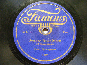 FRISCO SYNCOPATORS Famous 3127 78rpm SWANEE RIVER MOON
