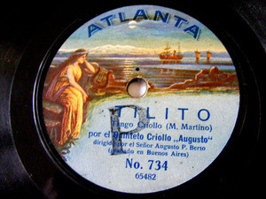 5to CRIOLLO AUGUSTO Atlanta 734 78rpm TILITO/PENSAMIENT