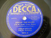 ADRIAN ROLLINI Decca 1973 JAZZ 78rpm SINGIN' THE BLUES