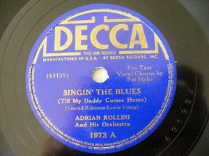 ADRIAN ROLLINI Decca 1973 JAZZ 78rpm SINGIN' THE BLUES