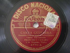 F. CANARO Disco Nacional 4770 78rpm CANTA GUITARRA