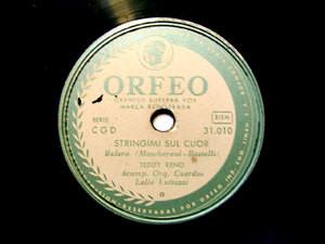TEDDY RENO Orfeo 31010 ITALIAN 78rpm VECCHIA AMERICA