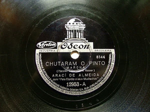 ARACI DE ALMEIDA Odeon 12953 BRAZIL 78rpm CHUTARAM O