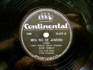 DICK FARNEY Continental 15917 BRAZIL 78rpm MEU RIO DE J