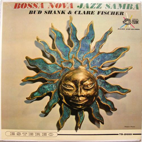 BUD SHANK & CLARE FISCHER Bossa Nova Jazz TIZOC TS-21001 Mexico LP NM