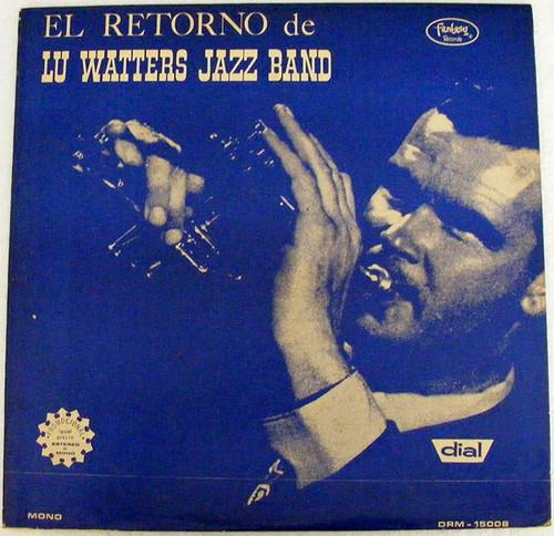 Rare LU WATTERS El retorno FANTASY 15008 JAZZ Argentins LP EX/EX