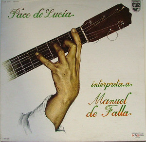 PACO DE LUCIA Plays DE FALLA Philips 15170 Mex LP
