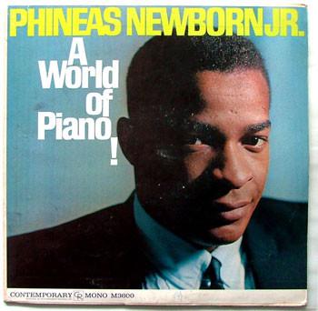 NEWBORN JR A world of Piano CONTEMPORARY 3600 Arg LP
