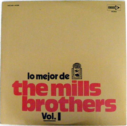MILLS BROTHERS The best of Vol.1 MCA 5038 Argentina MONO LP EX/EX